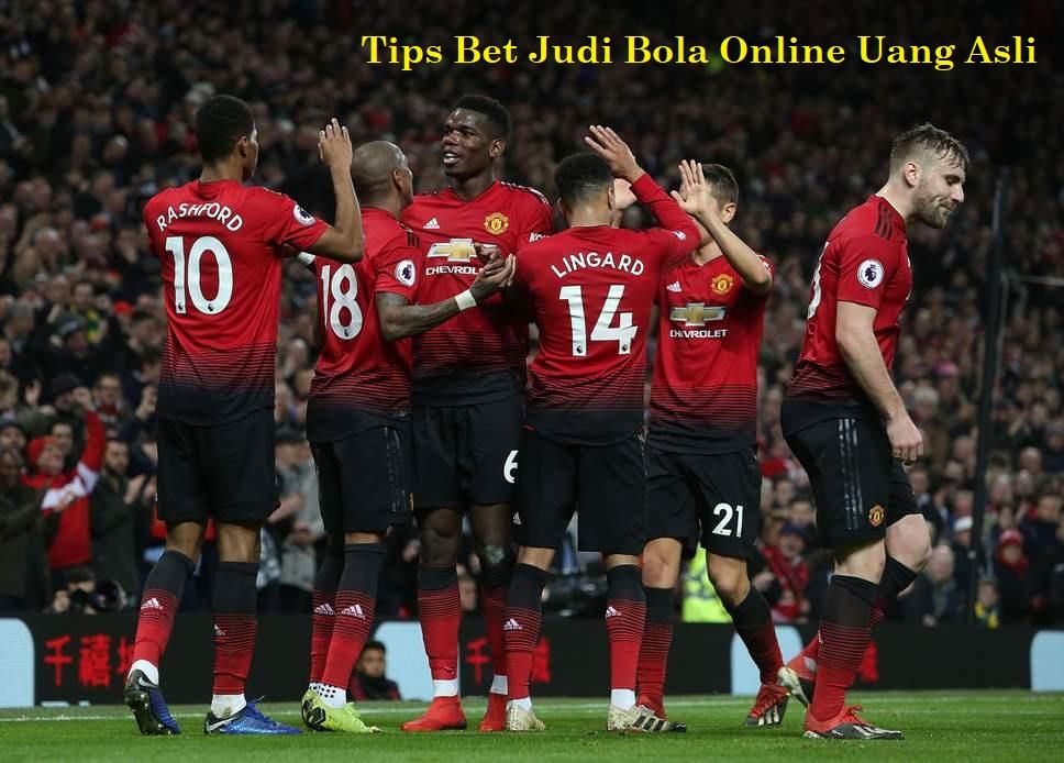 Tips Bet Judi Bola Online Uang Asli